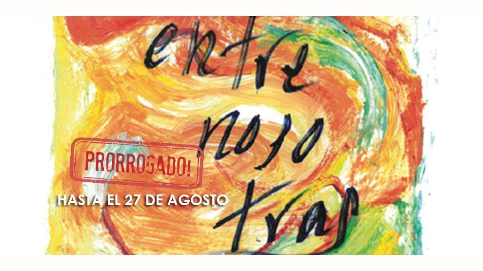 210707 EXPOSICION ENTRE NOSOTRAS PRORROGADO